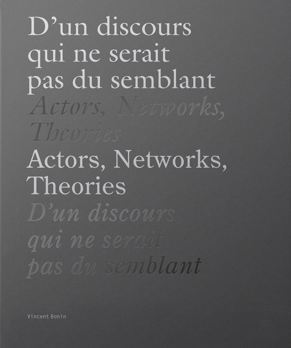 D'un discours-ActorsNetworksTheories_web
